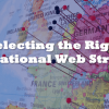 5 Questions To Select The Right Structure For Your International Websites