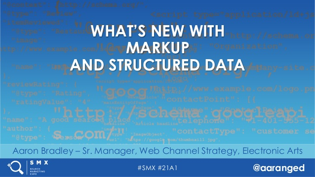 whats-new-with-markup-and-structured-data-by-aaron-bradley-1-638