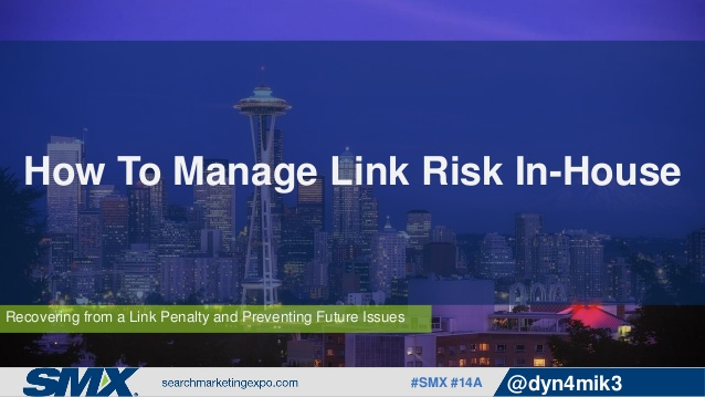 how-to-manage-link-risk-inhouse-by-michael-nguyen-1-638