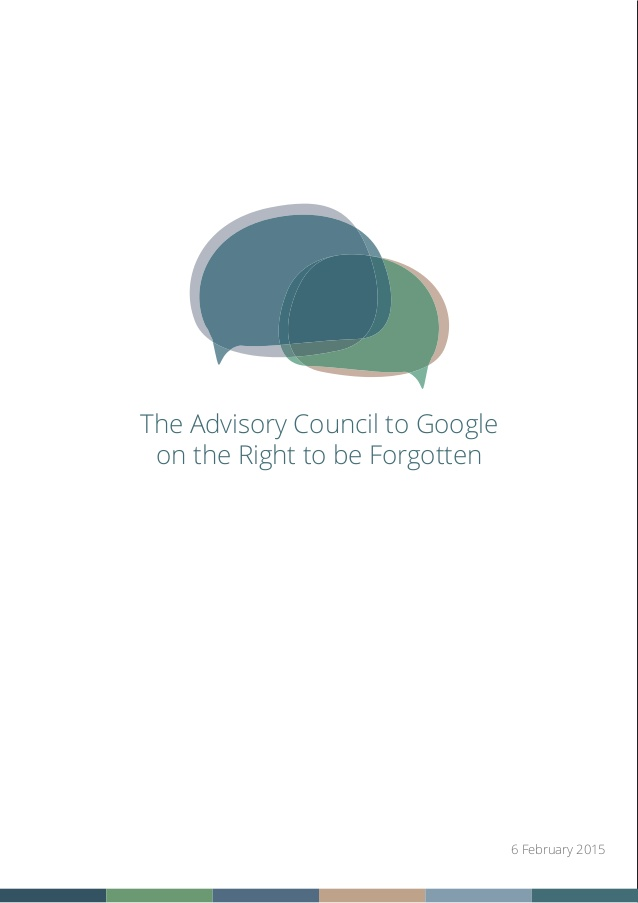 report-of-the-advisory-committee-to-google-on-the-right-to-be-forgotten-1-638