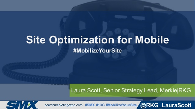 site-optimization-for-mobile-by-laura-scott-1-638