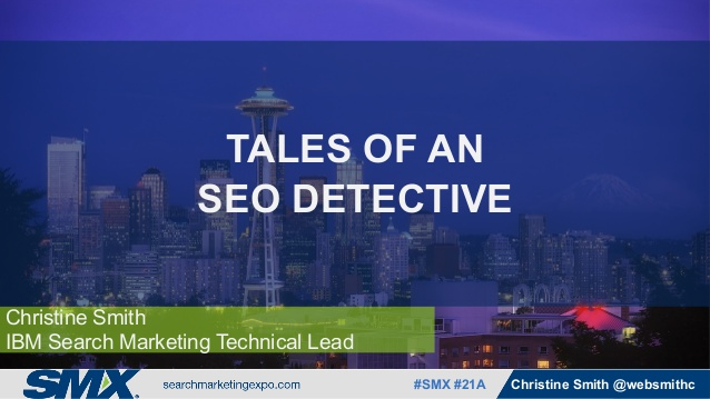 tales-of-an-seo-detective-by-christine-smith-1-638